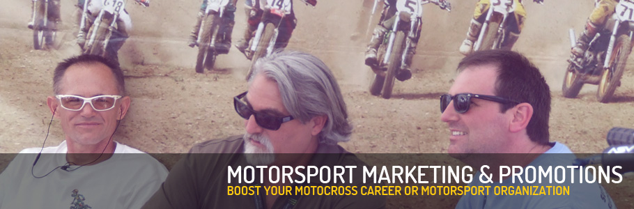 Let us handle your motorsport marketing and motorsport promotions and boost your motocross career or motorsport organisation.